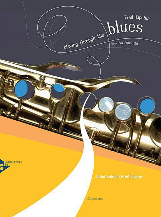 Playing Through the Blues: Tenor Sax Edition (B-flat)