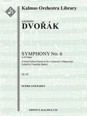 Symphony No. 6 in D, Op. 60/ B. 112