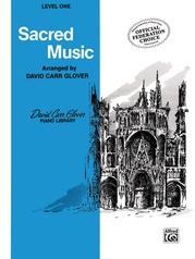 Sacred Music, Level 1