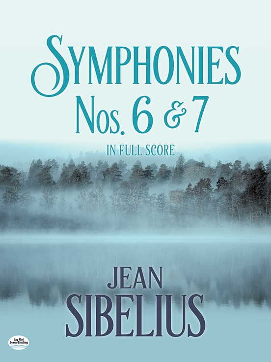 Symphonies Nos. 6 and 7 in Full Score