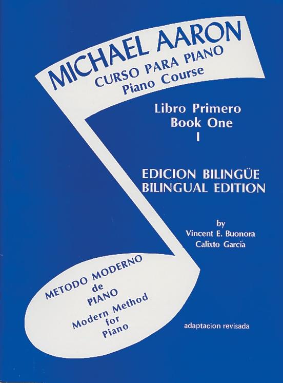 Michael Aaron Piano Course: Spanish & English Edition (Curso Para Piano), Book 1