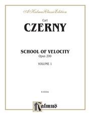 School of Velocity, Opus 299, Volume I