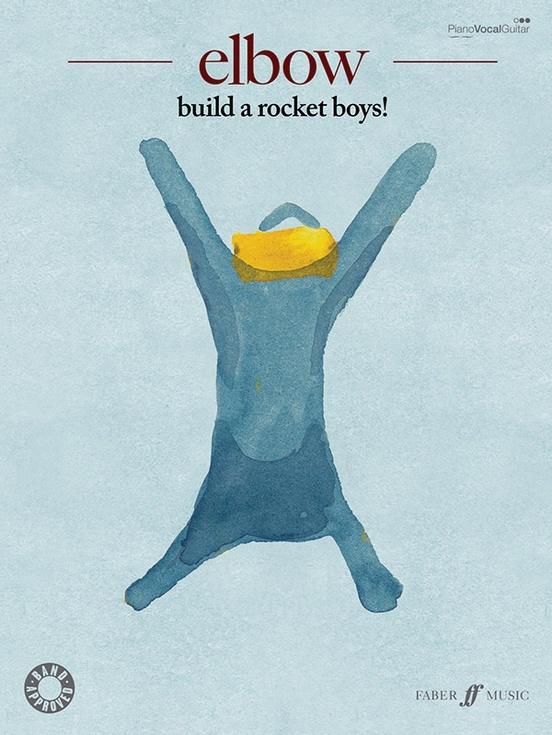 Elbow: Build a Rocket Boys!