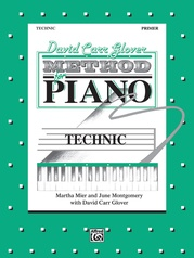 David Carr Glover Method for Piano: Technic, Primer