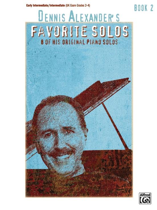 Dennis Alexander's Favorite Solos, Book 2