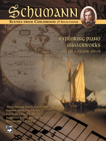 Exploring Piano Masterworks: Scenes from Childhood (5 Selections)