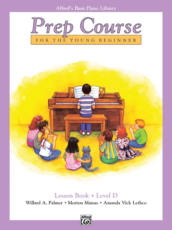 Alfred's Basic Piano Prep Course: Lesson Book D