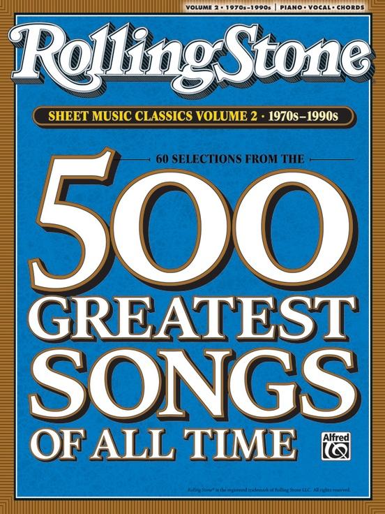 Rolling Stone Sheet Music Classics, Volume 2: 1970s-1990s