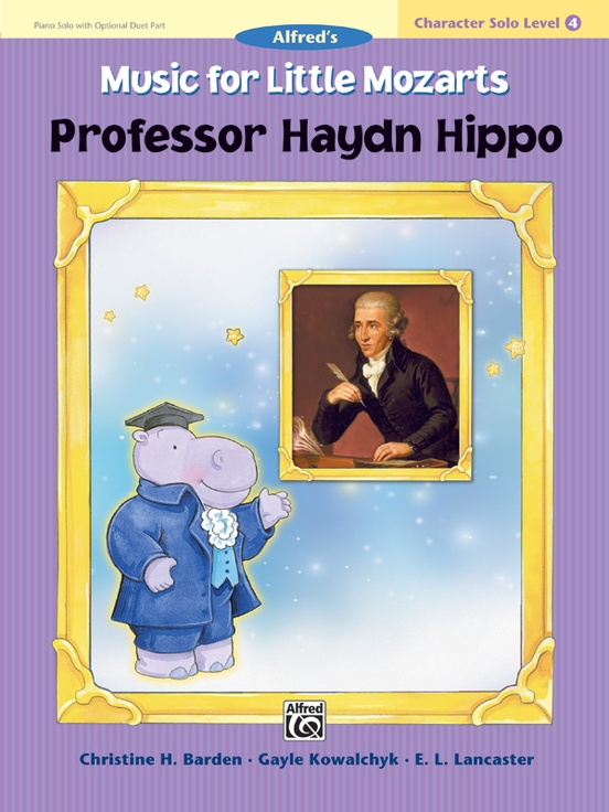 Music for Little Mozarts: Character Solo -- Professor Haydn Hippo, Level 4