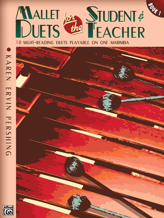Mallet Duets for the Student & Teacher, Book 1
