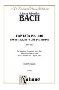 Cantata No. 140 -- Wachet auf, ruft uns die Stimme (BWV 140)