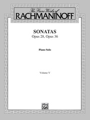 The Piano Works of Rachmaninoff, Volume V: Sonatas, Opus 28, Opus 36