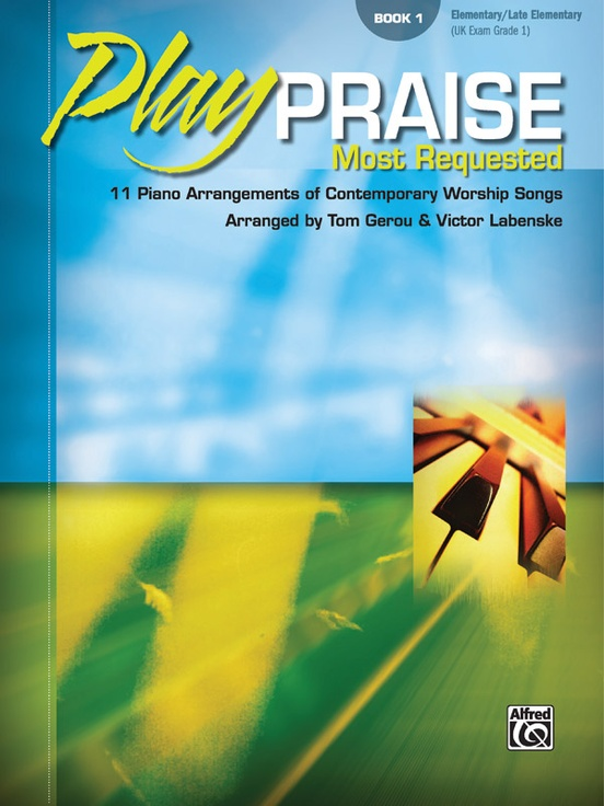 Play Praise: Most Requested, Book 1