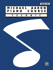 Michael Aaron Piano Course: Technic, Grade 1
