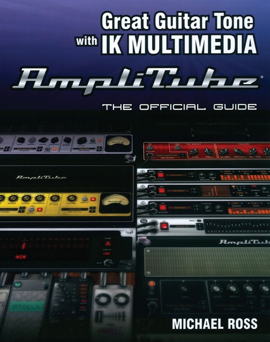 Great Guitar Tone with IK Multimedia AmpliTube