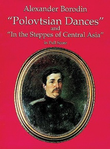 """Polovtsian Dances"" and ""In the Steppes of Central Asia"""