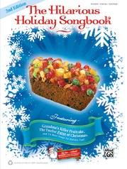 The Hilarious Holiday Songbook (2nd Edition)