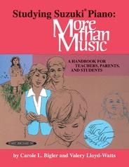 Studying Suzuki® Piano: More Than Music