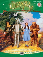 The Wizard of Oz: 70th Anniversary Edition for Fingerstyle Solo Guitar