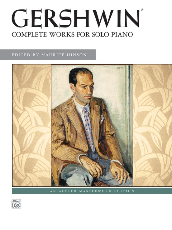 George Gershwin: Complete Works for Solo Piano