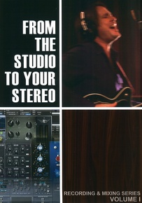 From the Studio to Your Stereo, Volume I