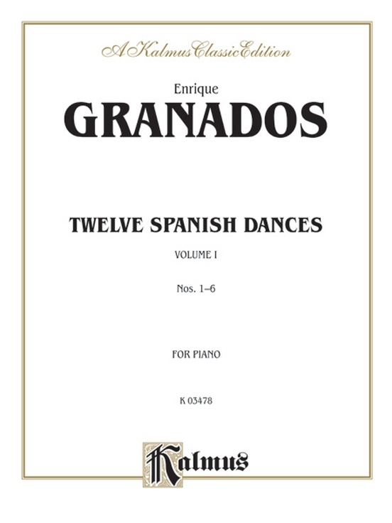 Twelve Spanish Dances, Volume I