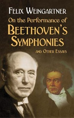On the Performance of Beethoven's Symphonies and Other Essays