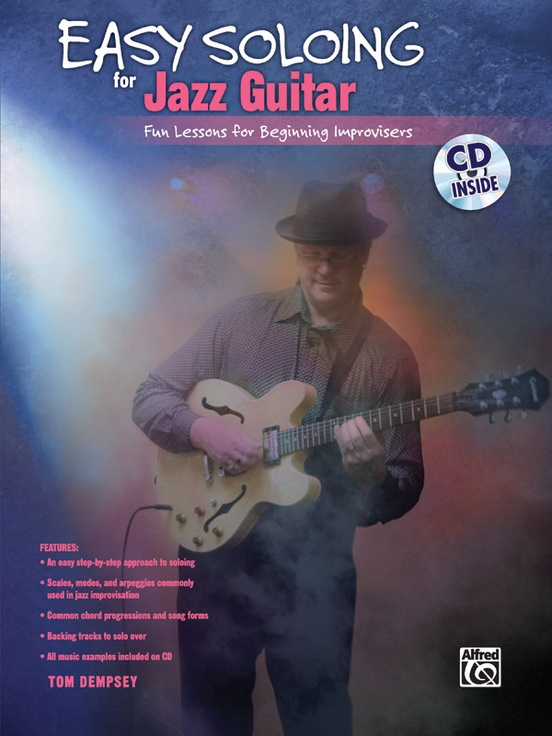Easy Soloing for Jazz Guitar: Guitar Book & CD