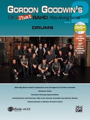 Gordon Goodwin's Big Phat Band Play-Along Series: Drums, Volume 2