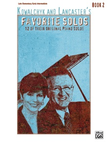 Kowalchyk and Lancaster's Favorite Solos, Book 2