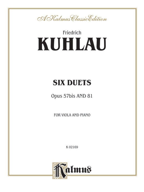 Six Duets, Opus 57bis and 81