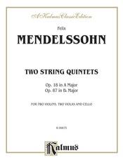 Two String Quintets, Opus 18 (A Major) & Opus 87 (B-flat Major)