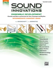 Sound Innovations for Concert Band: Ensemble Development for Intermediate Concert Band