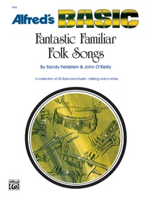 Fantastic Familiar Folk Songs