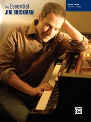 The Essential Jim Brickman, Volume 1: Piano Solos