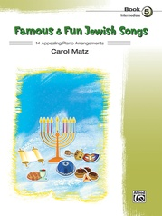 Famous & Fun Jewish Songs, Book 5