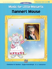 Music for Little Mozarts: Character Solo -- Nannerl Mouse, Level 3