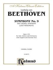 Symphony No. 9 (The Choral Symphony - Last Movement, Opus 125)