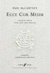 Ecce Cor Meum: The Choral Suite
