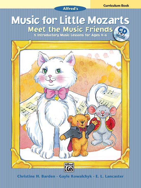 Music for Little Mozarts: Meet the Music Friends Curriculum Book