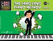 Lang Lang Piano Academy: The Lang Lang Piano Method, Level 2