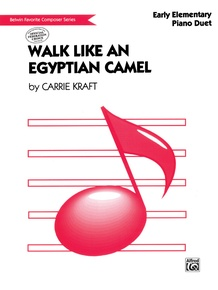 Walk Like an Egyptian Camel