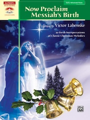Now Proclaim Messiah's Birth