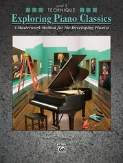 Exploring Piano Classics Technique, Level 5
