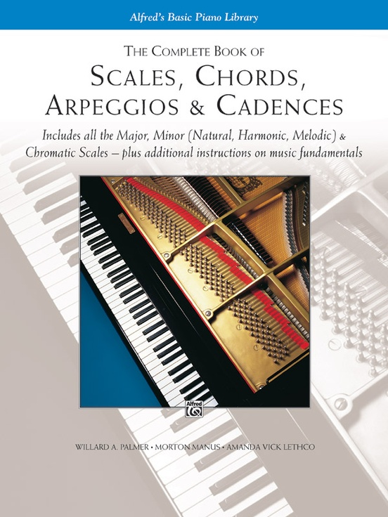 the complete book of scales chords arpeggios cadences piano book rh alfred com 12 Major Scales for Piano with Fingers All Piano Scales