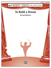 To Build a Dream