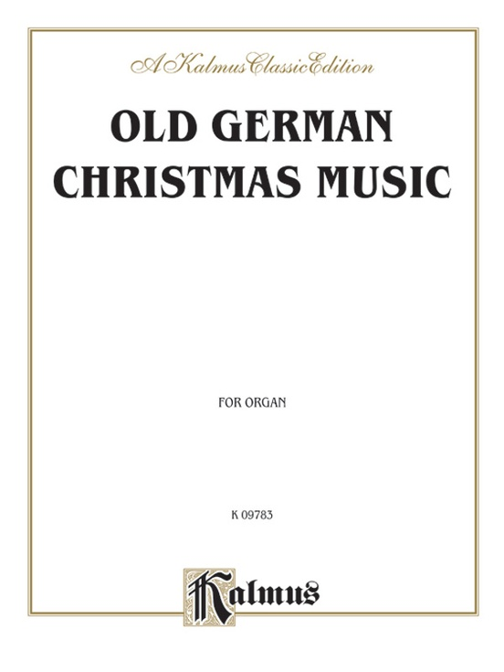 old german christmas music for organ or piano