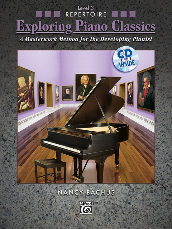 Exploring Piano Classics Repertoire, Level 3
