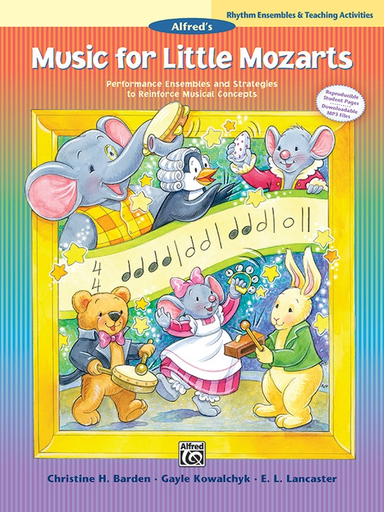 Music for Little Mozarts: Rhythm Ensembles & Teaching Activities