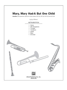 Mary, Mary Had-A But One Child